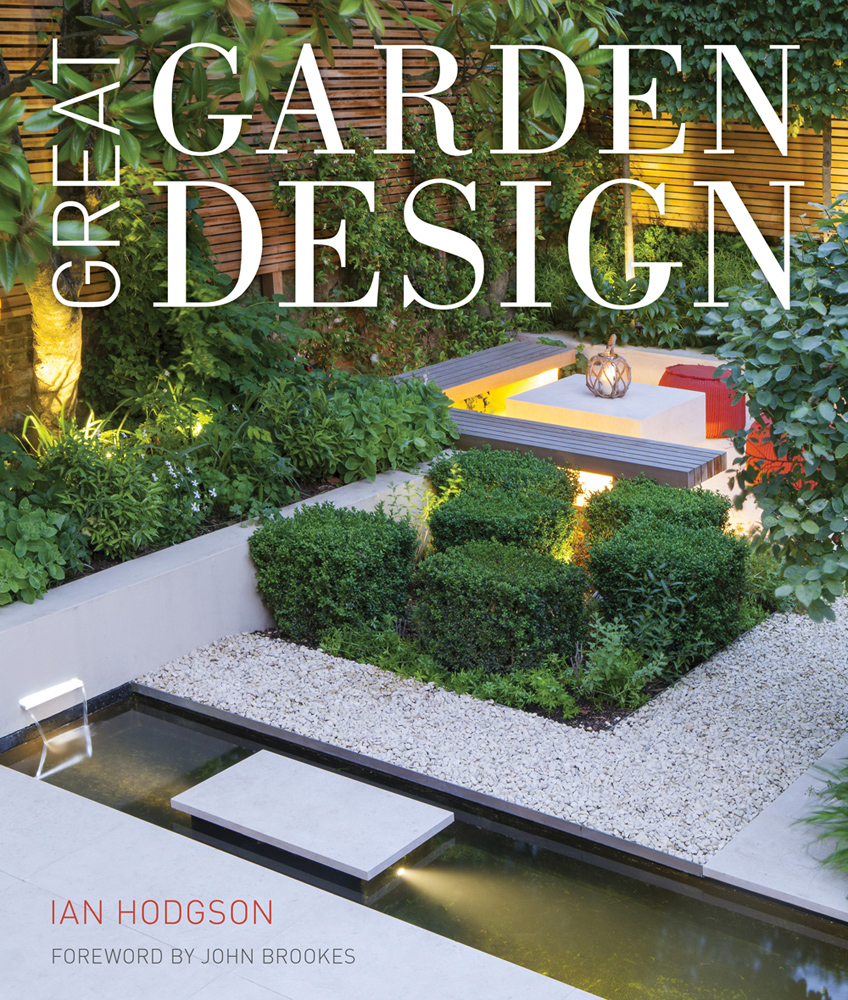 Win ian hodgson s great garden design the anxious gardener for Landscape design books